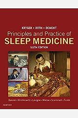 Principles and Practice of Sleep Medicine E-Book Kindle Edition