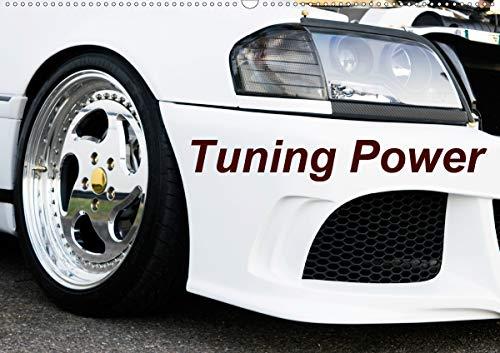Tuning Power (Wandkalender 2021 DIN A2 quer)