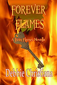 Forever Flames: A Twin Flames Novella by [Debbie Christiana]