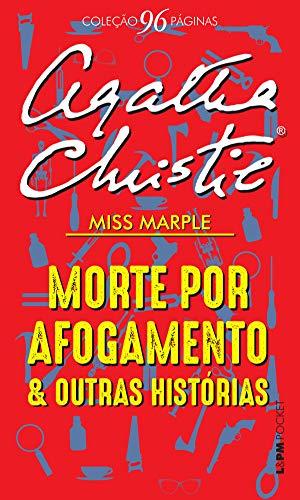 Morte por afogamento e outras histórias (Coleção 96 Páginas) por [Agatha Christie, Petrucia Finkler]