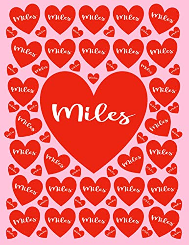 MILES: All Events Customized Name Gift for Miles, Love Present for Miles Personalized Name, Cute Miles Gift for Birthdays, Miles Appreciation, Miles ... - Blank Lined Miles Notebook (Miles Journal)