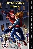 Spider-Man 2: Everyday Hero (Festival Readers)