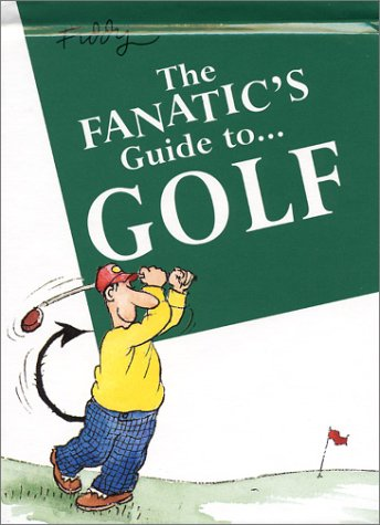 Image OfThe Fanatic's Guide To Golf