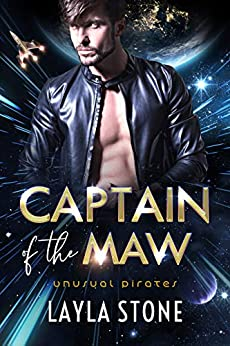 Captain of the Maw (Unusual Pirates Book 1) by [Layla Stone]