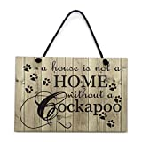 Maise & Rose Cockapoo Plaque A House Is Not a Home Without a Cockapoo Gift Handmade Home Sign 009
