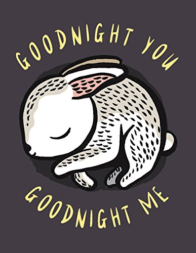 Goodnight You, Goodnight Me: A Soft Bedtime Book With Mirrors (Wee Gallery)