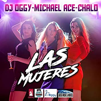 Las Mujeres (feat. Chalo)