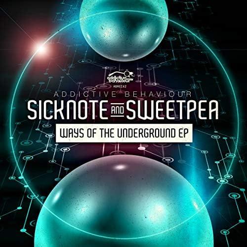 sicknote & Sweetpea