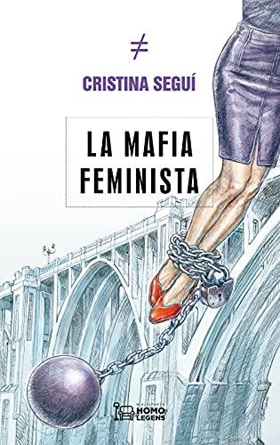 La mafia feminista PDF EPUB Gratis descargar completo