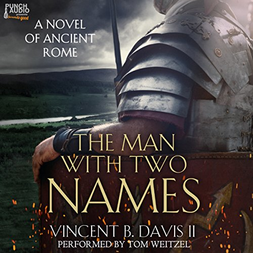 The Man with Two Names: A Novel of Ancient Rome audiobook cover art