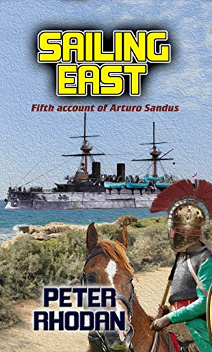 Sailing East (Arturo Sandus Book 5) (English Edition)