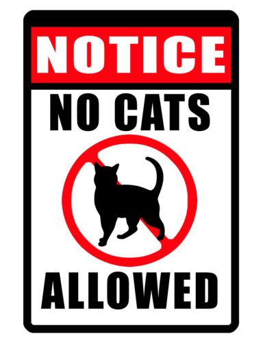 VINBOX NO CATS ALLOWED SIGN DURABLE WEATHER PROOF ALUMINUM SIGN FULL COLOR