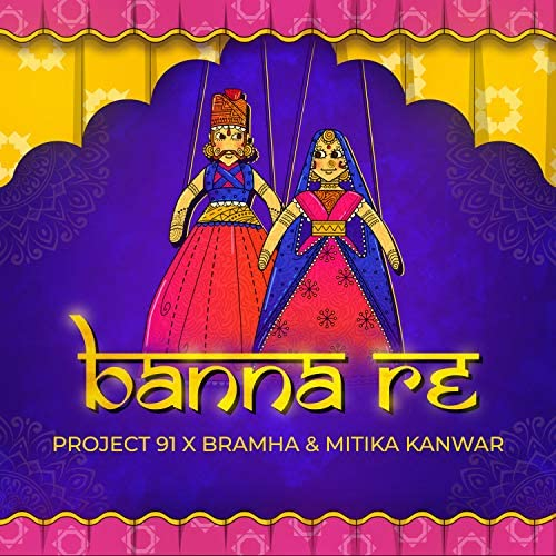 Project 91, Bramha & Mitika Kanwar