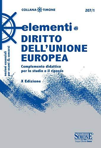 Elementi di diritto dell'Unione Europea. Complemento didattico per lo studio e il ripasso