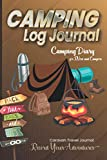 Camping Log Journal: Camping Life notebook | Track and Record Your Observations | Record Your Adventures | Caravan Travel Journal V1