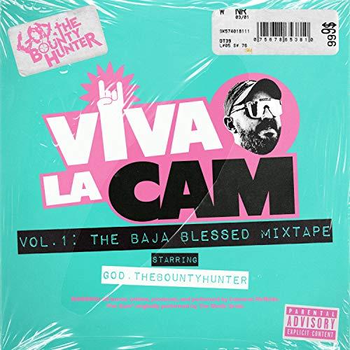 Viva la Cam Vol. 1: The Baja Blessed Mixtape [Explicit]