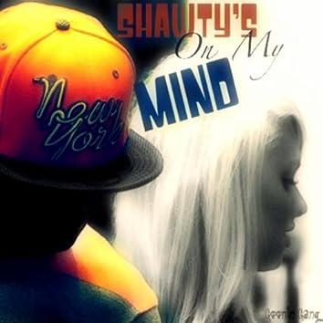 Shawty's On My Mind