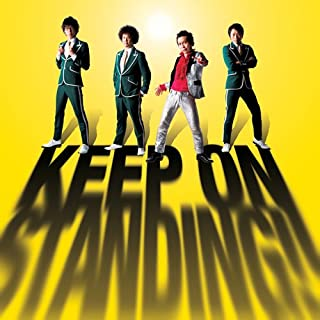 KEEP ON STANDING!! 【通常盤】