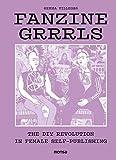 FANZINE GRRRLS The DIY Revolution in Female Self-publishing