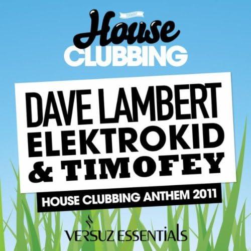 Dave Lambert & Elektrokid & Timofey