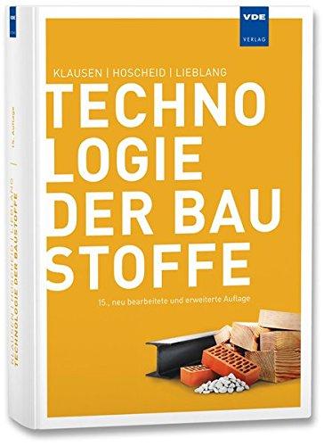 Technologie der Baustoffe: Handbuch für Studium und Praxis