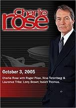 Charlie Rose October 3, 2005