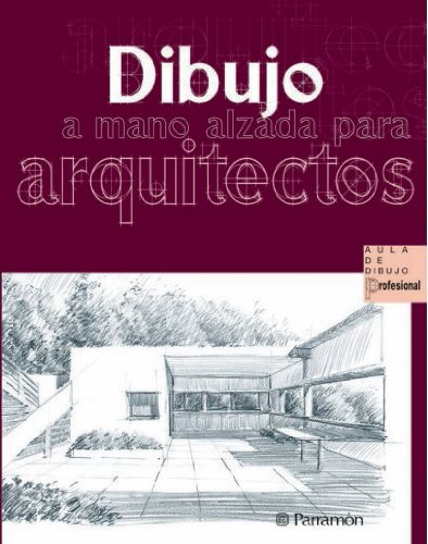 Dibujo a mano alzada para arquitectos (Aula de dibujo profesional)