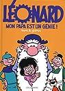 Léonard, tome 48 : Mon papa est un génie ! par Zidrou