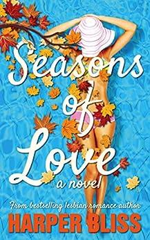Seasons of Love by [Harper Bliss]