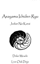 Asayama Ichiden Ryu