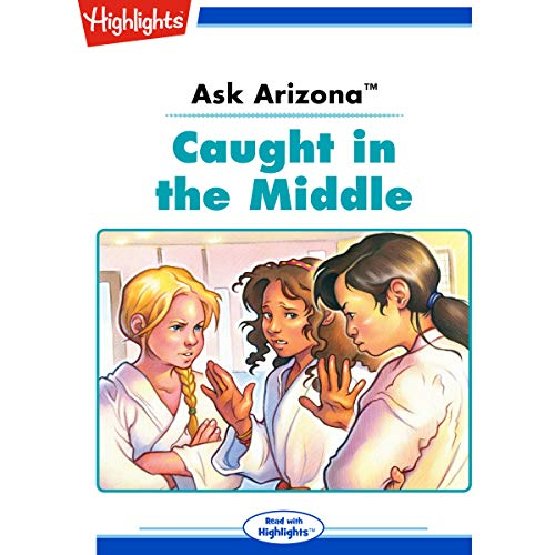 Ask Arizona: Caught in the Middle copertina