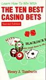 The Ten Best Casino Bets