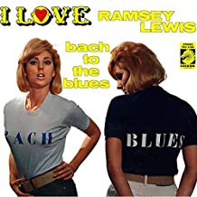 Best the ramsey lewis trio bach to the blues Reviews