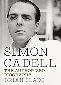 Brian Slade - Simon Cadell: The Authorised Biography