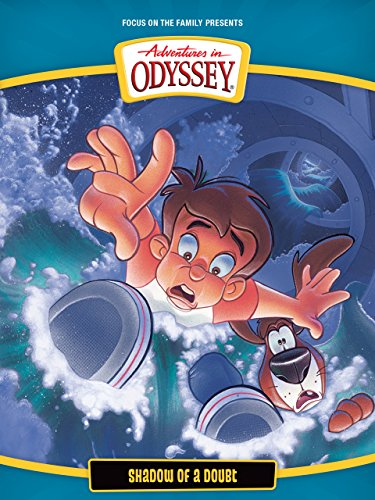 Adventures in Odyssey: Shadow of a Doubt