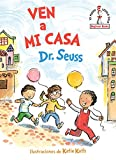 Ven a mi casa (Come Over to My House Spanish Edition) (Beginner Books(R))