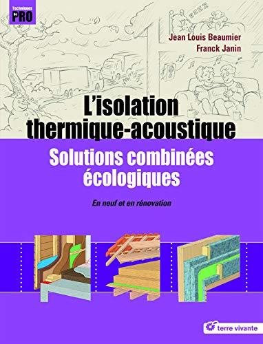 Lisolation Thermique Acoutisque Solutions Combinées écologiques En Neuf Et En Rénovation