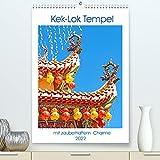Kek-Lok Tempel mit zauberhaftem Charme (Premium, hochwertiger DIN A2 Wandkalender 2022, Kunstdruck in Hochglanz)