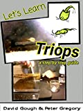 Let's learn: Triops a step by step guide (Lets Learn) (English Edition)