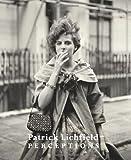 Perceptions: Patrick Lichfield