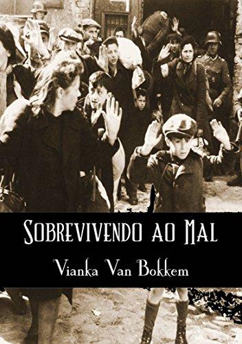 Sobrevivendo ao Mal (Portuguese Edition)