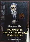 Iluminaciones sobre Luces de bohemia de Valle-Inclán (Los Cuatro Vientos)