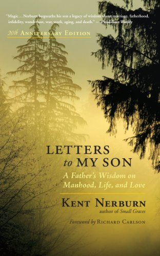 Letters to My Son: A Father's Wisdom on Manhood, Life, and Love (English Edition)