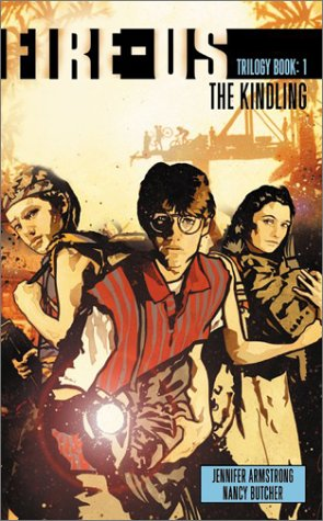 The Kindling (Fire-us Trilogy: Book 1)