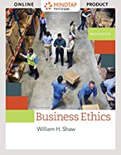 MindTap Philosophy, 1 term (6 months) Printed Access Card for Shaw's Business Ethics: A Textbook with Cases, 9th