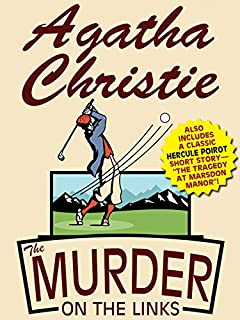 The Murder on the Links: With Bonus Short Story (Hercule Poirot Book 2)