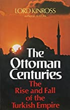 rise and fall of the ottoman empire