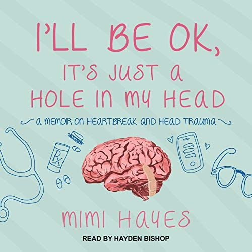 I'll Be OK, It's Just a Hole in My Head Titelbild
