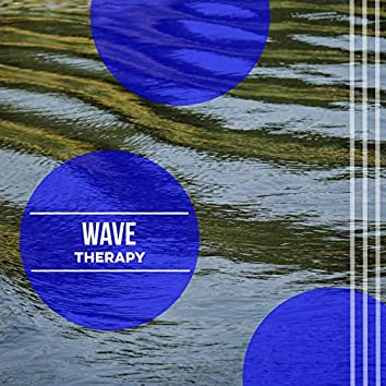 """"""" Tranquil Wave Therapy """""""