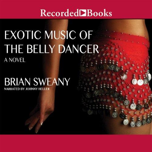 Exotic Music of the Belly Dancer audiobook cover art